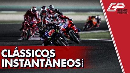 MOTOGP SURGE COMPETITIVA COM CLÁSSICOS INSTANTÂNEOS  DO CATAR | GP às 10