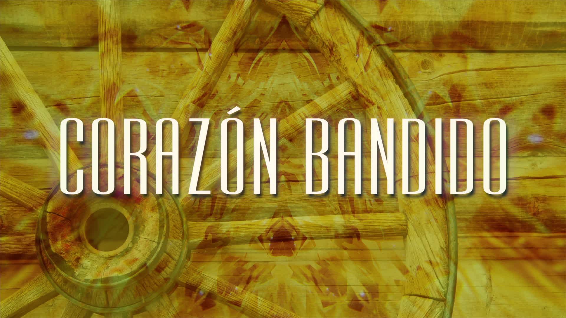 Bronco – Corazón Bandido