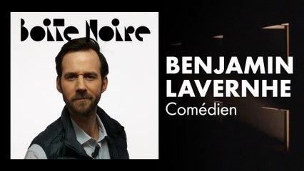 Benjamin Lavernhe | Boite Noire