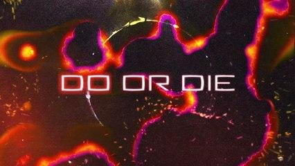 Keanu Silva - Do Or Die