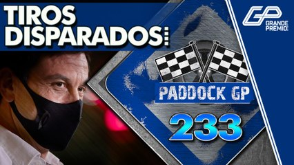 MERCEDES E TOTO WOLFF SEM RESPEITO POR RIVAIS NA F1. MAS QUEM? | PADDOCK GP #233