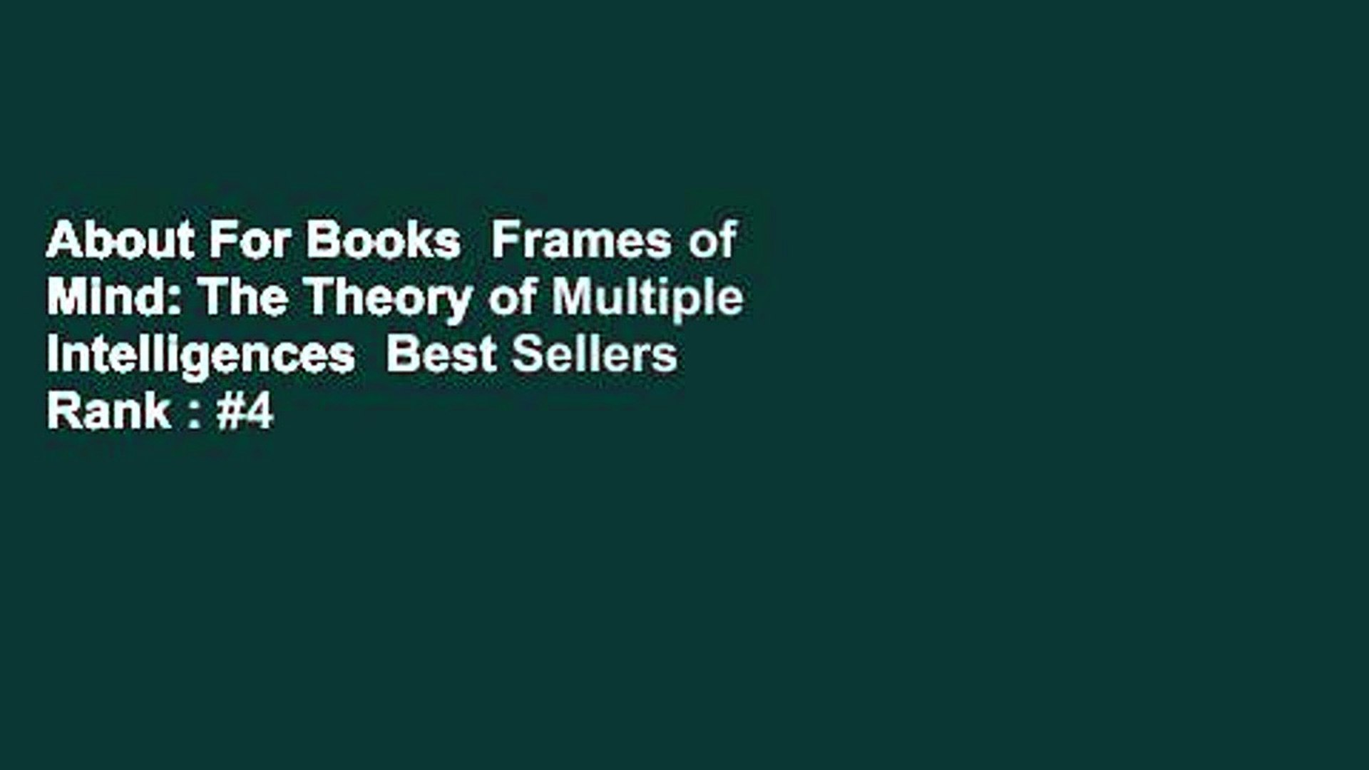 About For Books Frames of Mind The Theory of Multiple ...