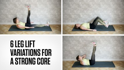 6 Leg Lift Variations for a Strong Core