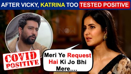 Shocking | Katrina Kaif Tested Covid 19 Positive | Requests Others To Be Careful