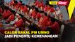 Calon bakal PM UMNO jadi penentu kemenangan