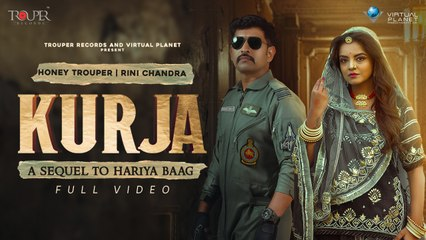 Kurja- Sequel to Hariya Baag I Honey Trouper I Rini Chandra I Sumit Vyas I Trouper Records
