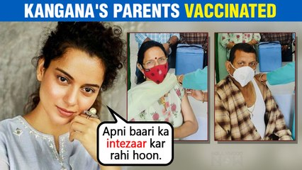 Covid 19 | Kangana Ranaut EAGERLY Waiting For Her Turn To Get Vaccinated