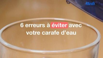 6 erreurs à éviter avec votre carafe d'eau