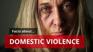 Domestic abuse - Facts about domestic abuse