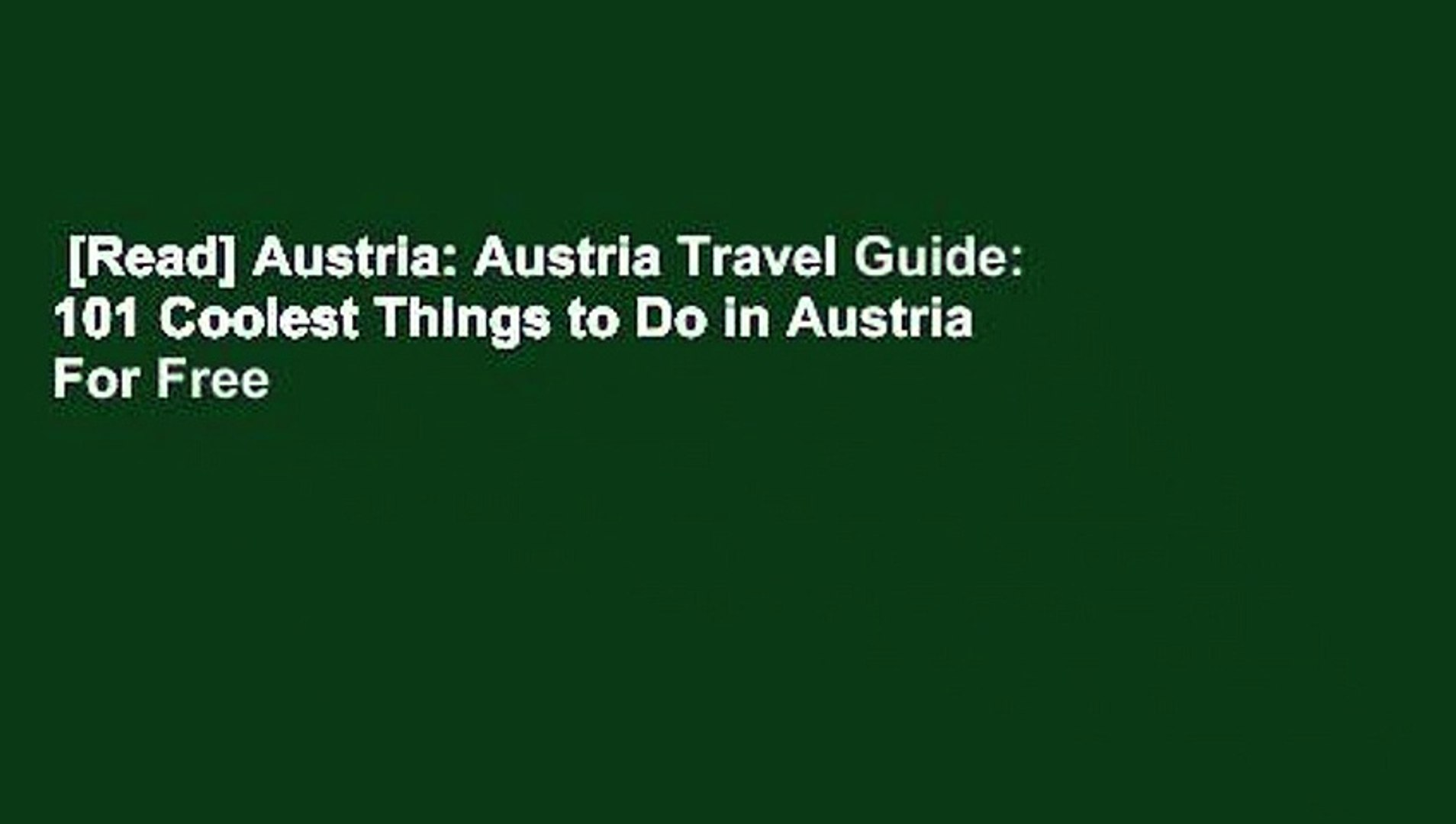 [Read] Austria: Austria Travel Guide: 101 Coolest Things to Do in Austria  For Free