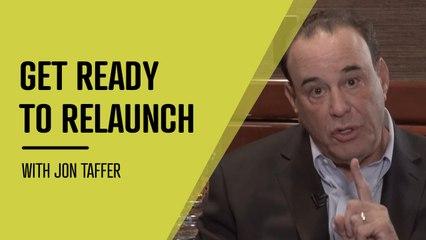 Jon Taffer: 'You're Not Re-Opening, You Are Launching!'