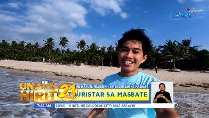 Unang Hirit: UH Touristar: New Normal Pasyal sa Masbate!