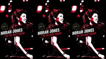 Norah Jones - After The Fall