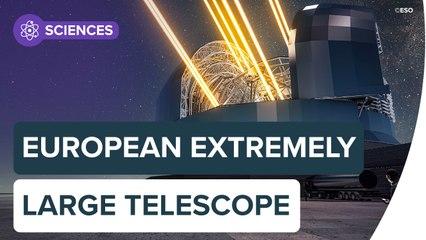 ELT : découvrez le futur télescope géant   Futura
