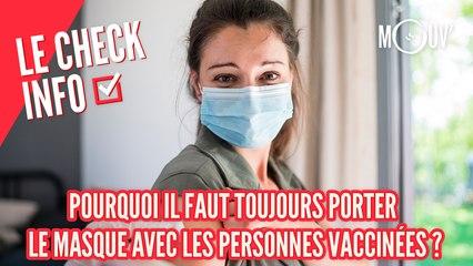 Pourquoi il faut toujours porter le masque avec les personnes vaccinées ?