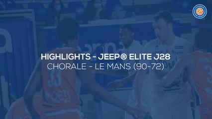 2020/21 Highlights Chorale - Le Mans (90-72, JE J28)