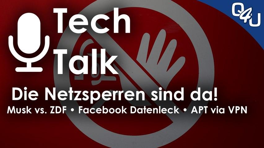 Elon Musk vs. ZDF, Netzsperren sind da!, Facebook Datenleck, APTs nutzen VPN | QSO4YOU.com TT #38