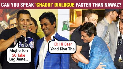 Salman Khan Shows Huge Respect For Nawazuddin Siddiqui's Talent | FUNNY Chaddi Dilogue | Freaky Ali