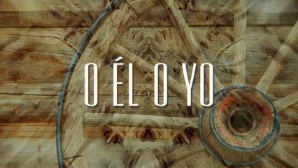 Bronco - O Él O Yo