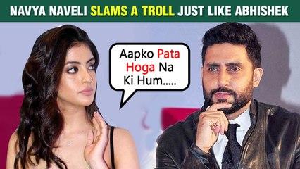Navya Naveli Follows Abhishek Bachchan | Shuts Down A Troll