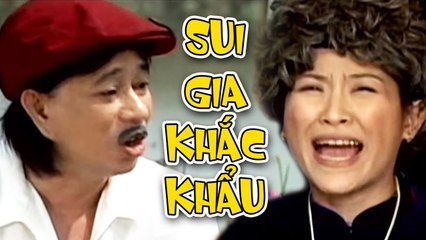 Hài Sui Gia Khắc Khẩu - Hài Bảo Chung, Việt Hương Hay Nhất - Cười Muốn Xỉu