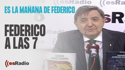 Federico a las 7: El PSOE reconoce que prepara un hachazo fiscal en Madrid