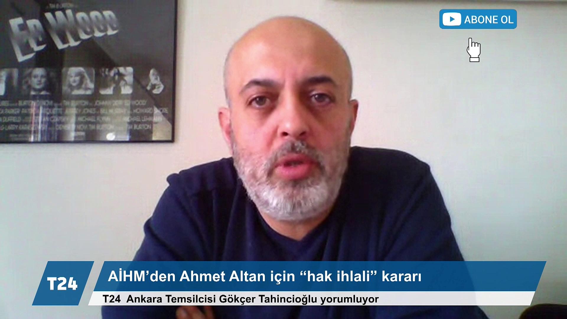 Gökçer Tahincioğlu, AİHM'in Ahmet Altan kararını yorumladı: AYM'nin reddettiği başvuruda AİHM ihlal kararı verdi