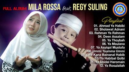Mila Rossa Ft. Regy Suling - Full Album   Lagu Religi Islam Terbaik