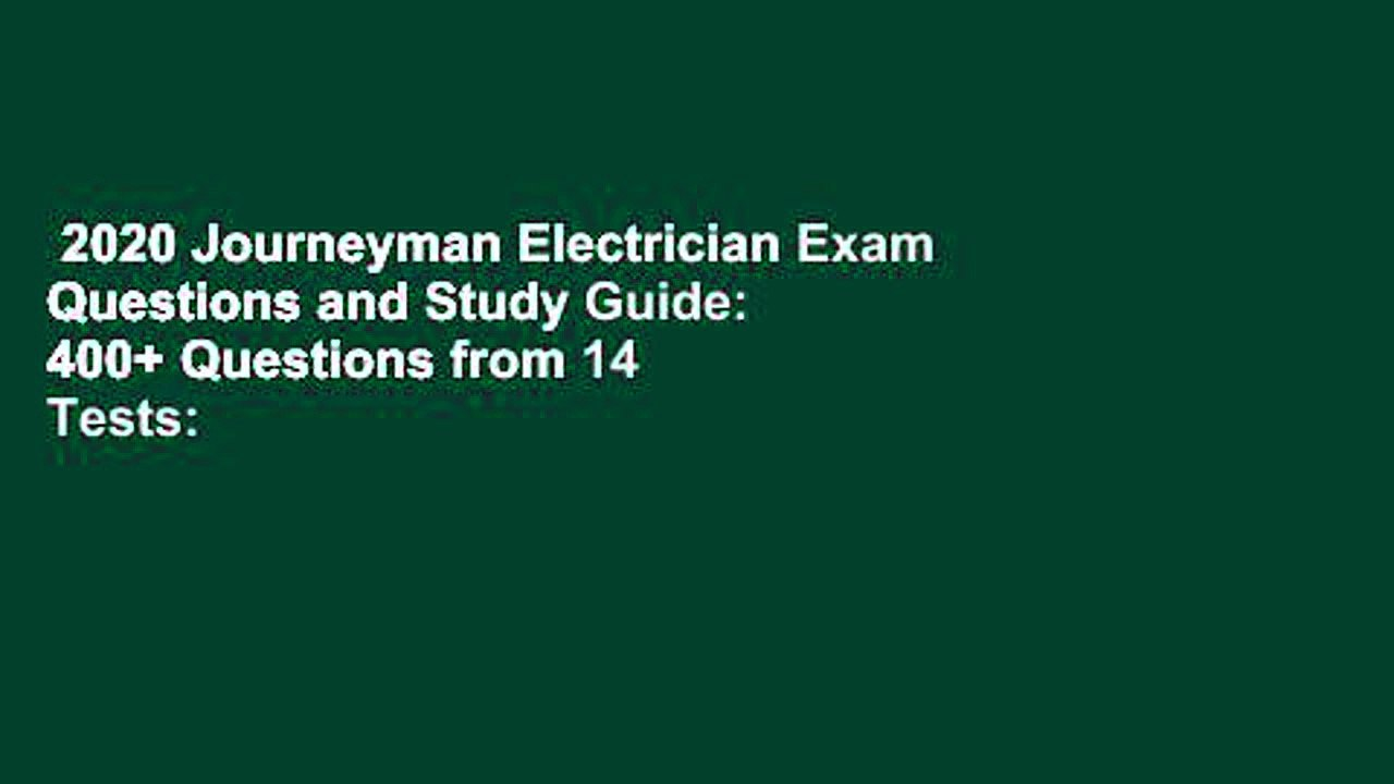 2020 Journeyman Electrician Exam Questions and Study Guide ...