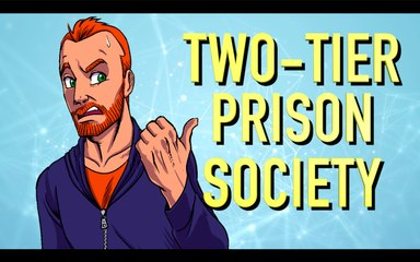 The Two-Tier Prison Society