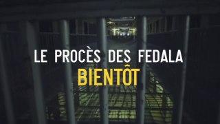 Bande-annonce : Le procès des Fedala