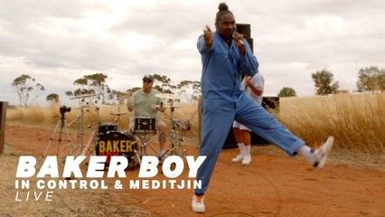 Baker Boy - In Control / Meditjin