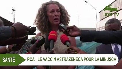RCA : le vaccin AstraZeneca pour les soldats de la MINUSCA