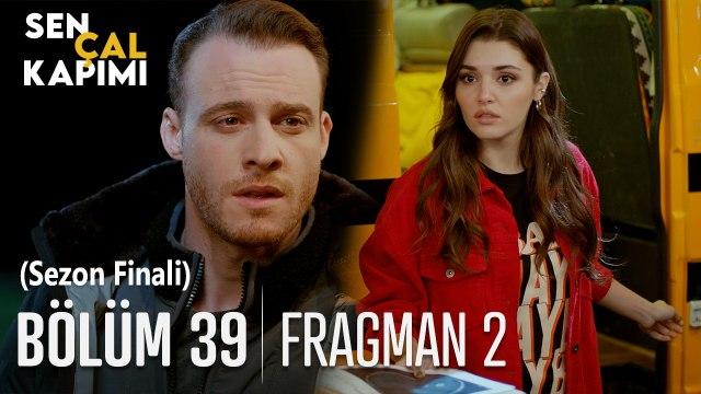 Sen Çal Kapımı 39. Bölüm 2. Fragmanı (Sezon Finali)