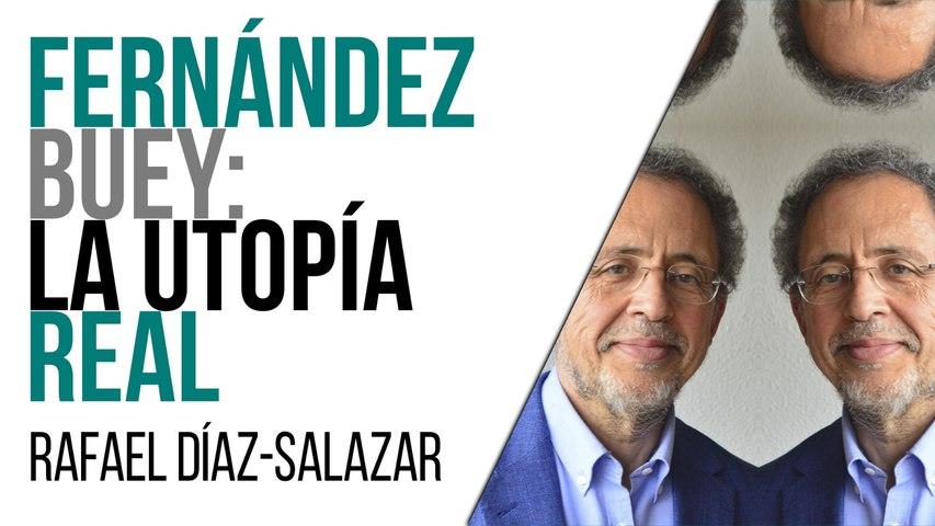 Fernández Buey: la utopía real - Entrevista a Rafael Díaz-Salazar - En la Frontera, 15 de abril de 2021