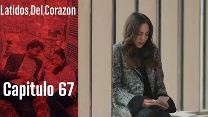 Latido Del Corazon - Capitulo 67
