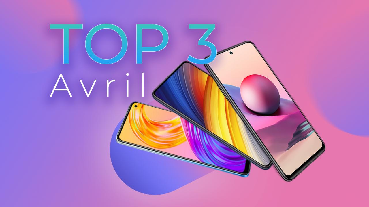 Les 3 Meilleurs Smartphones de Frandroid en Avril 2021 (Édition -300€)
