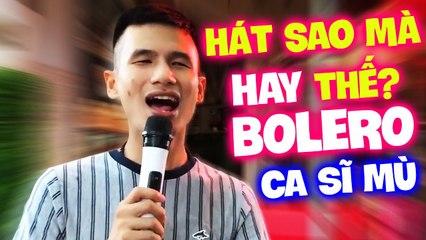 Xuân Hòa hát Hương Thầm hay đến nỗi mà ai nghe cũng phải vỗ tay - Bolero Ca Sĩ Mù Hát Rong Đường Phố