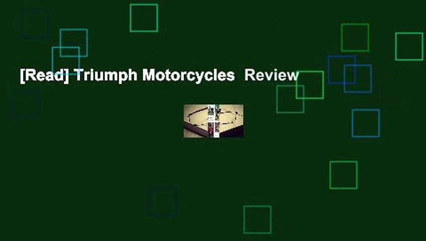 [Read] Triumph Motorcycles  Review