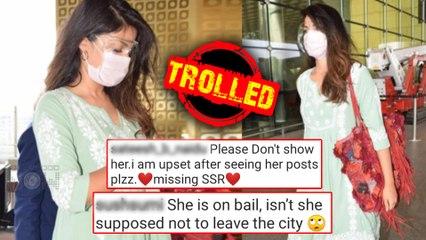Rhea Chakraborty Gets BRUTALLY Trolled After She Leaves Mumbai
