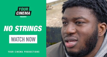 'No Strings' Starring Lawrence Nague | Your Cinema