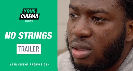'No Strings' [Trailer] Starring Lawrence Nague | Your Cinema