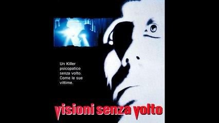 VISIONI SENZA VOLTO (1991) Film Completo