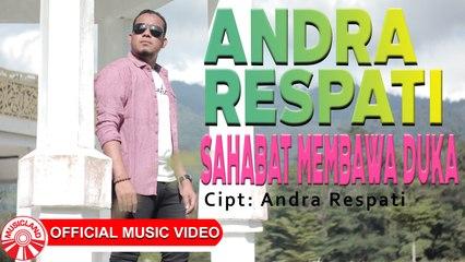 Andra Respati - Sahabat Membawa Duka [Official Music Video HD]