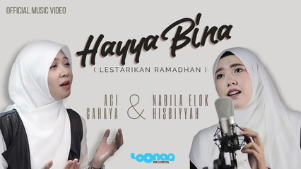 Hayya Bina, lestarikan Ramadhan - Official Music Video for Ramadhan 2021