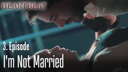 I'm not married - Heartbeat 3. Episode