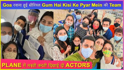 Neil Bhatt Heads To Goa To Shoot With Cast Of Ghum Hai Kisikey Pyaar Mein | Pictures Viral