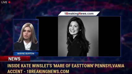 Inside Kate Winslet's 'Mare of Easttown' Pennsylvania Accent - 1BreakingNews.com