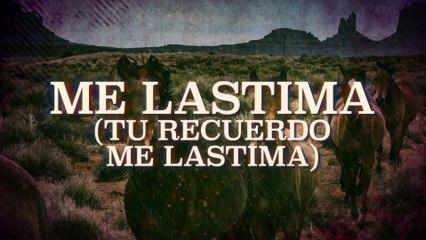 Bronco - Me Lastima (Tu Recuerdo Me Lastima)
