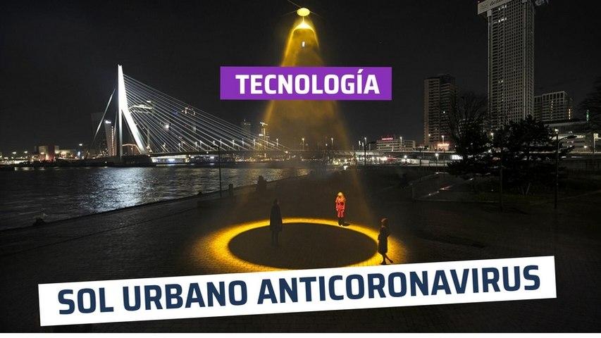 [CH] El Sol Urbano que mata al coronavirus